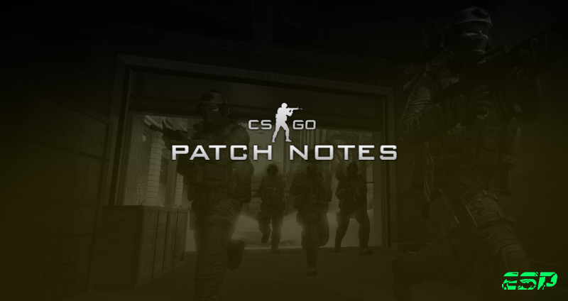 CSGO ESPORTS GAMING PATCH NOTES